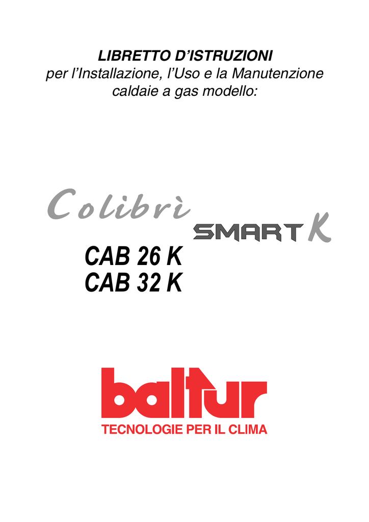 Baltur Manuale Utente Caldaia Colibri Smart Cab 26 32 K Manualzz Com