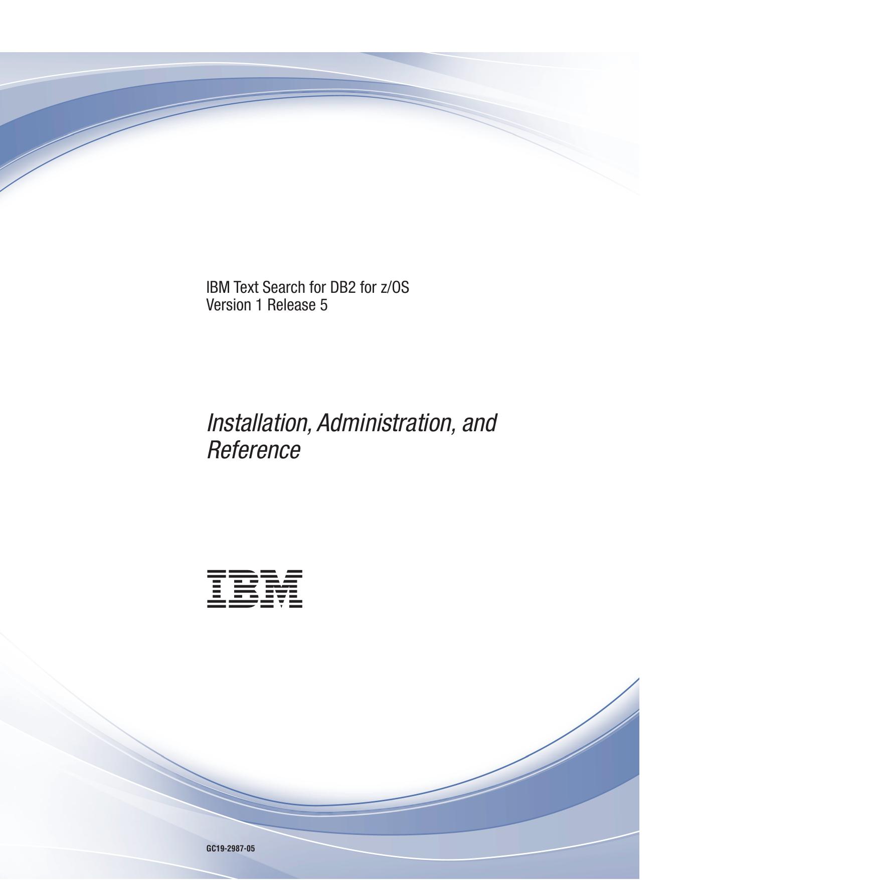 IBM DB2 v10 for z/OS Installation, Administration, and Reference |  manualzz.com