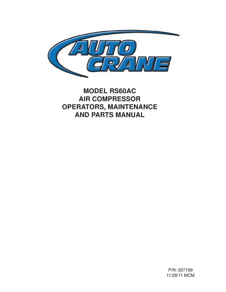 Auto Crane Parts Diagram Wiring Diagrams 6006 Rs60ac Air Compressor Operators Maintenance And Manual 5005