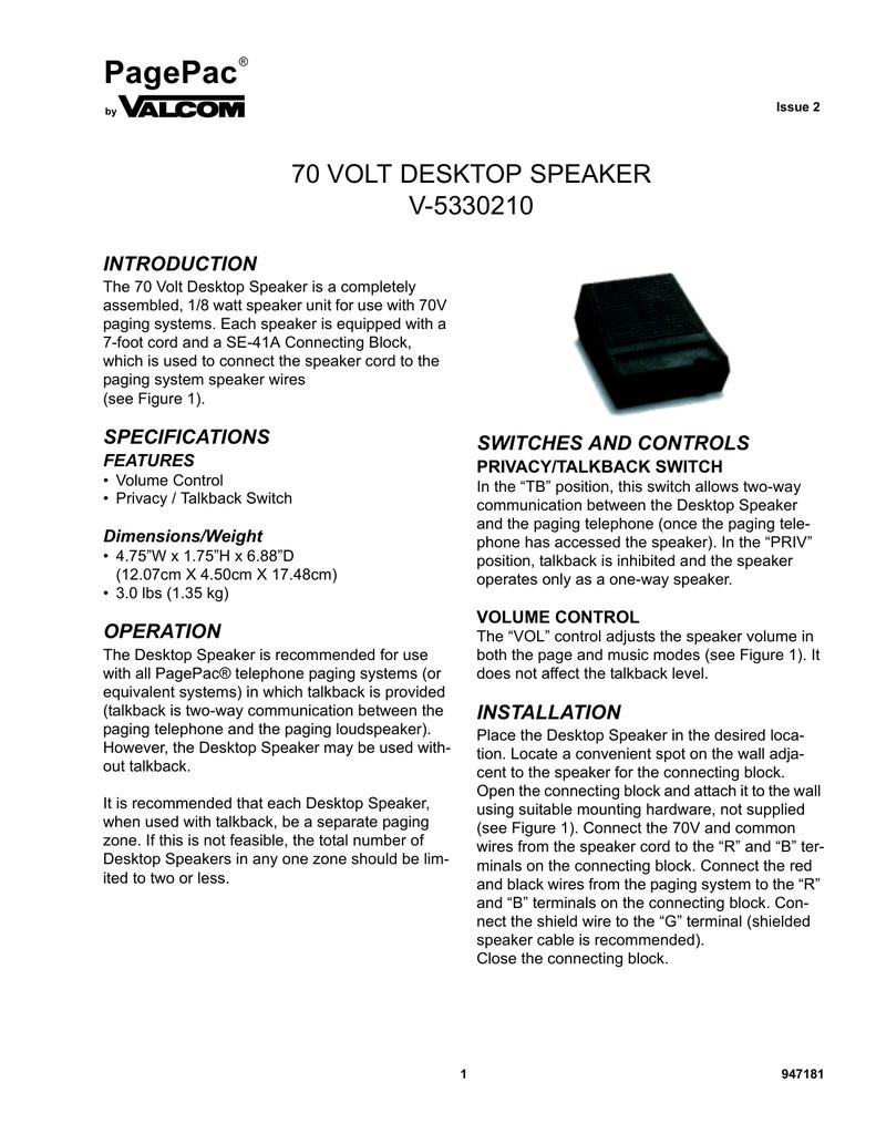 70 Volt Desktop Speaker | manualzz.com Valcom Paging System Wiring on bogen paging systems, industrial paging systems, cisco phones systems,