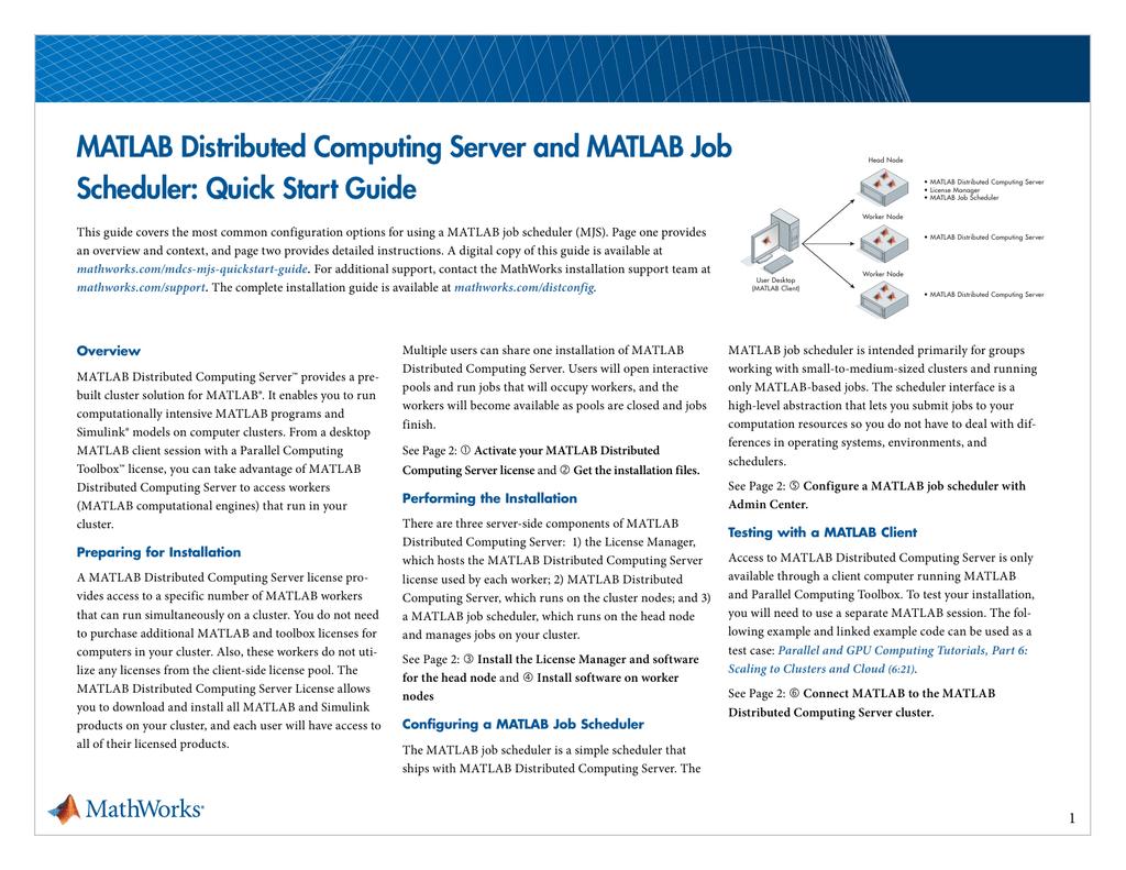 MATLAB Distributed Computing Server and MATLAB Job Scheduler