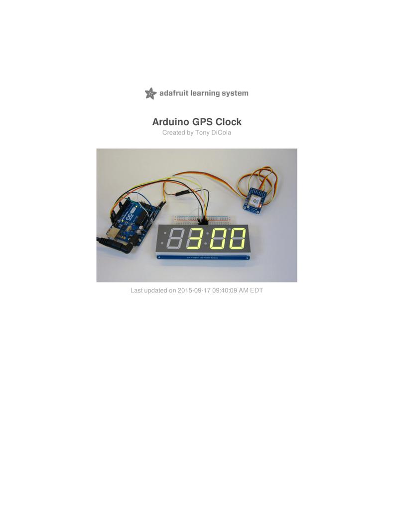 Arduino GPS Clock Created by Tony DiCola | manualzz com