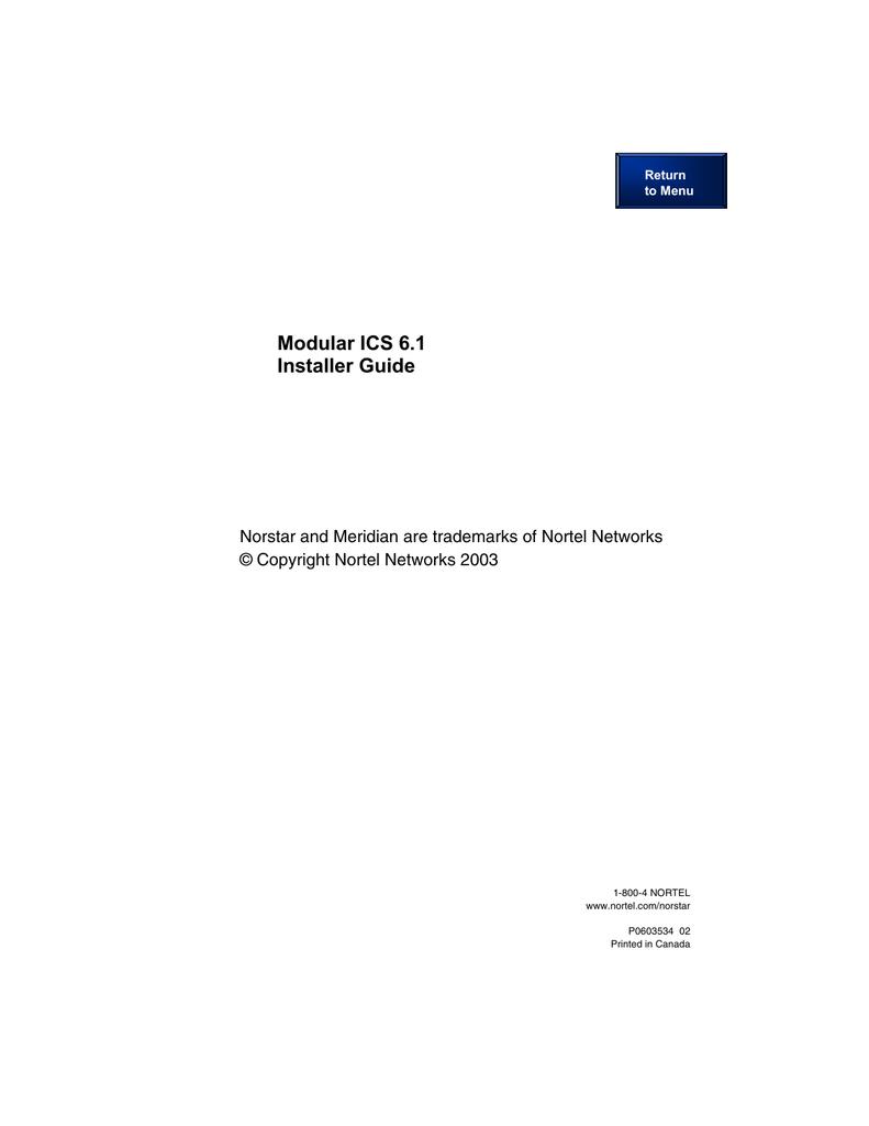 Modular ICS 6 1 Installer Guide © Copyright Nortel Networks