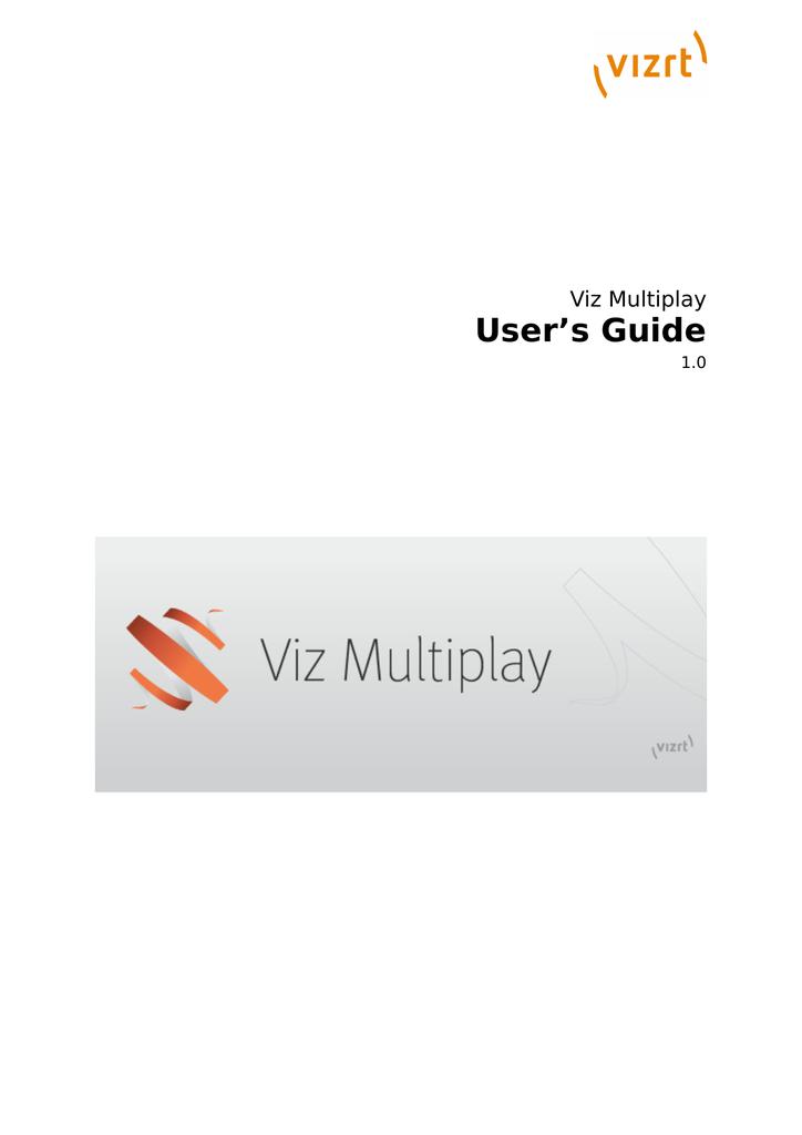 User's Guide Viz Multiplay 1 0 | manualzz com