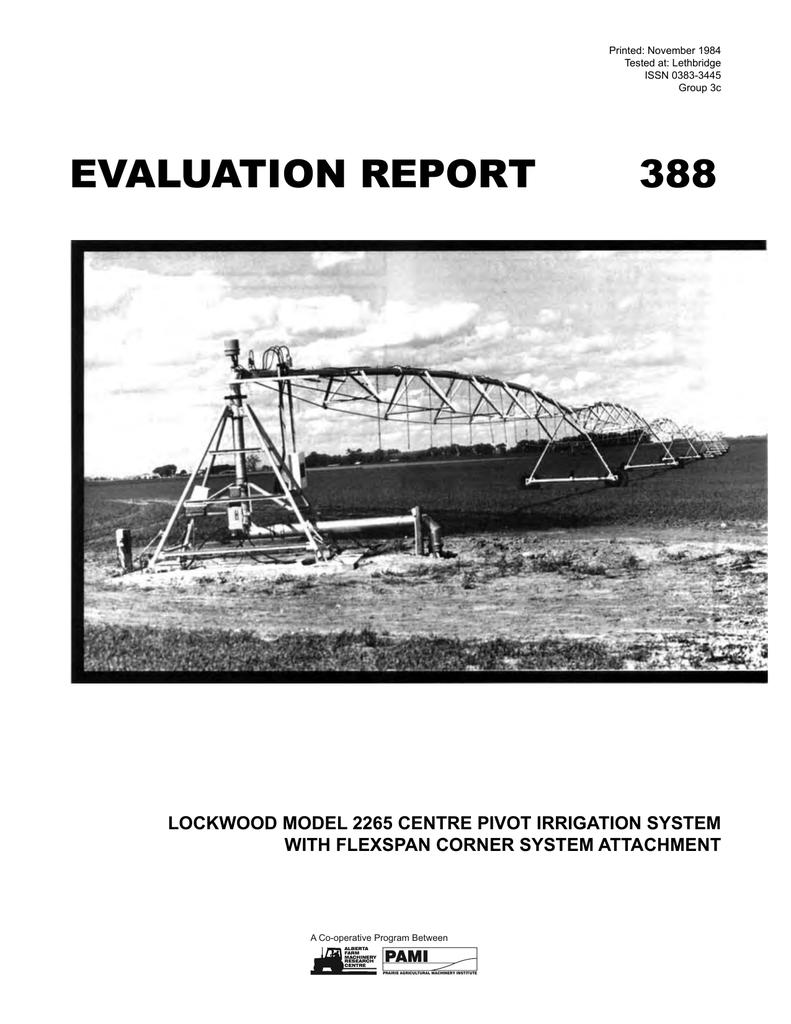 388 Lockwood Model 2265 Centre Pivot Irrigation System With Flexspan Center Wiring Diagrams Corner Attachment 1984