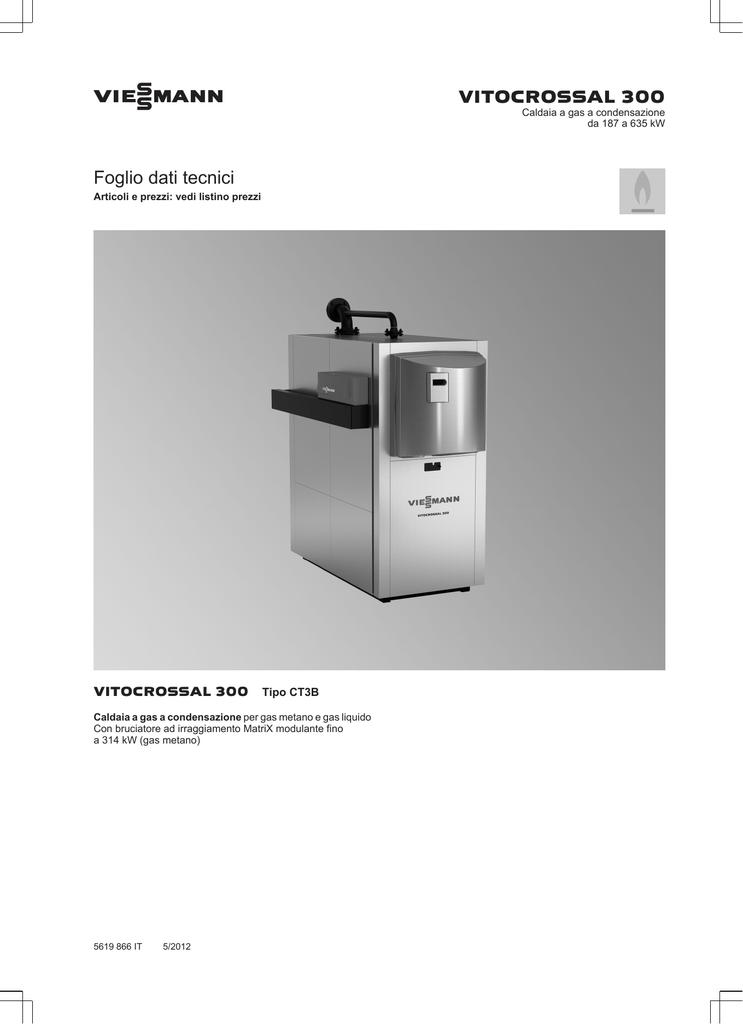 Viessmann Scheda Tecnica Vitocrossal 300 187 635 Kw