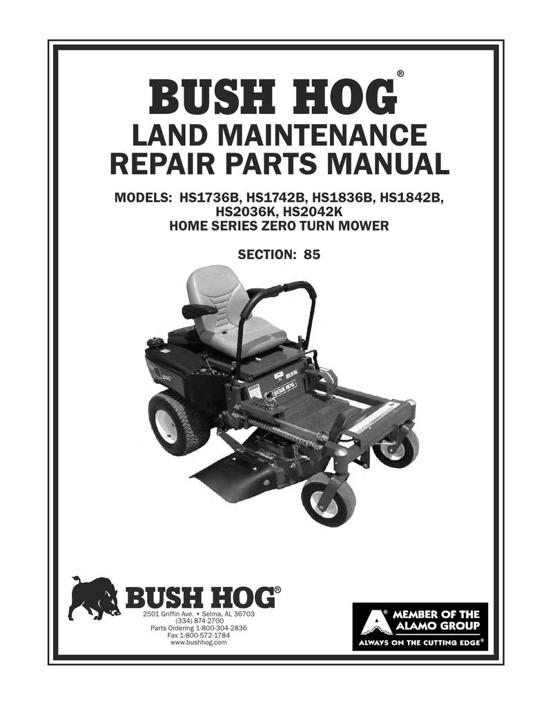 BUSH HOG LAND MAINTENANCE REPAIR PARTS MANUAL MODELS