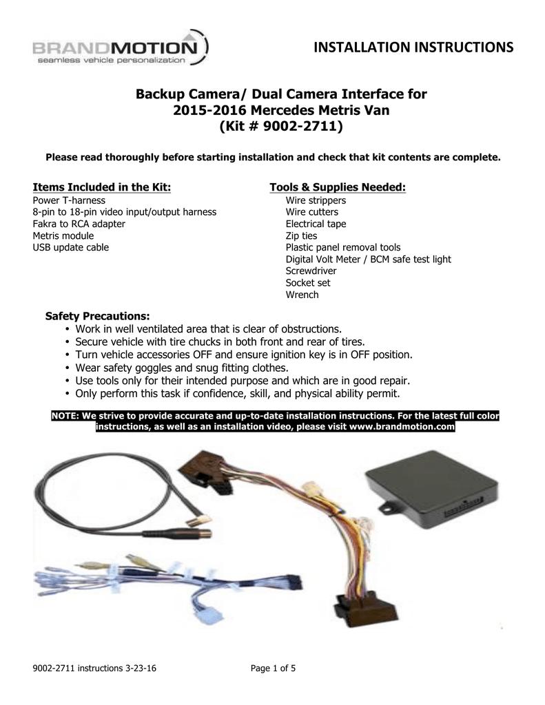 Installation Instructions Backup Camera Dual Interface For Mercedes Wiring Harness Kits 2015 2016 Metris Van