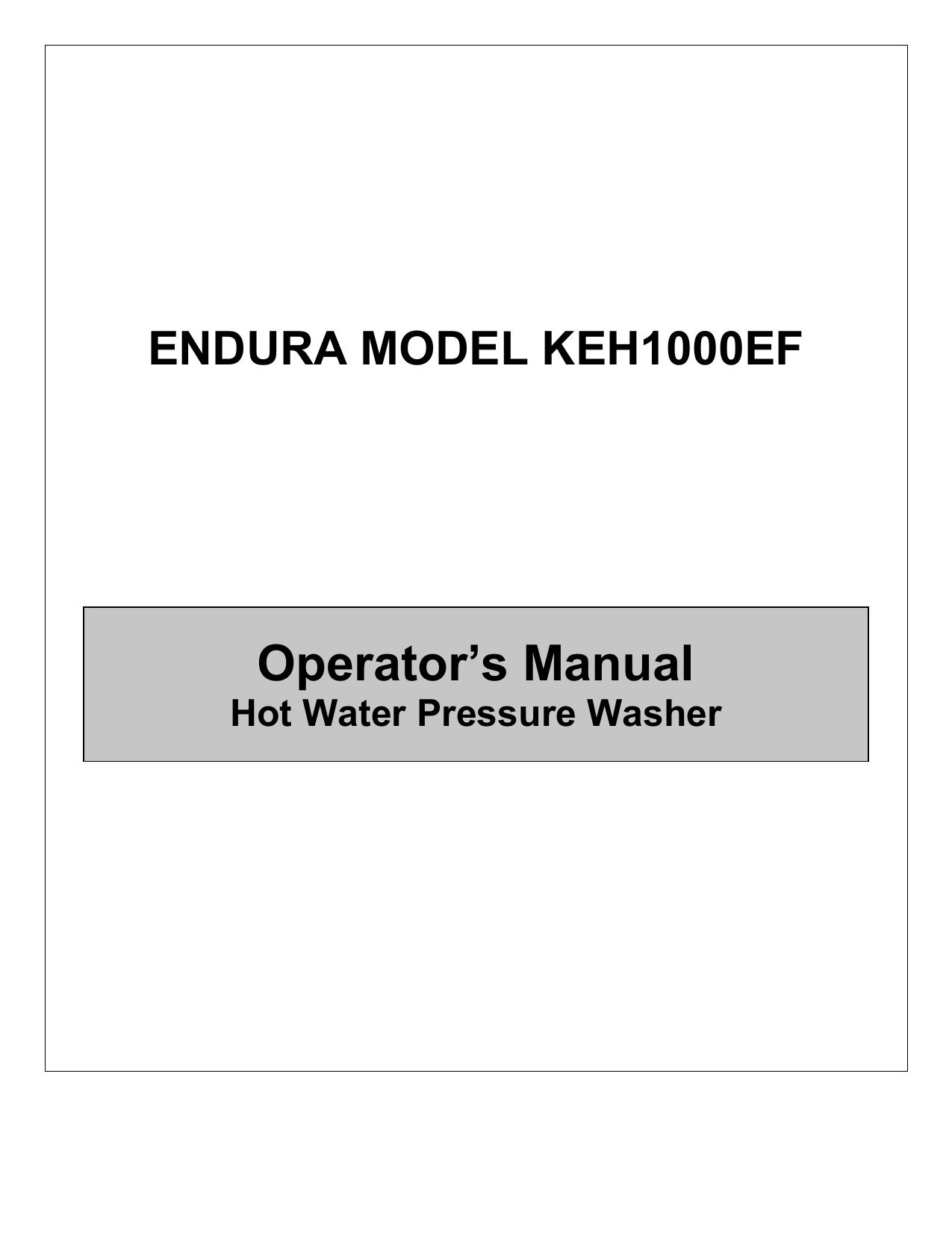 Operator's Manual ENDURA MODEL KEH1000EF Hot Water Pressure Washer |  manualzz.com