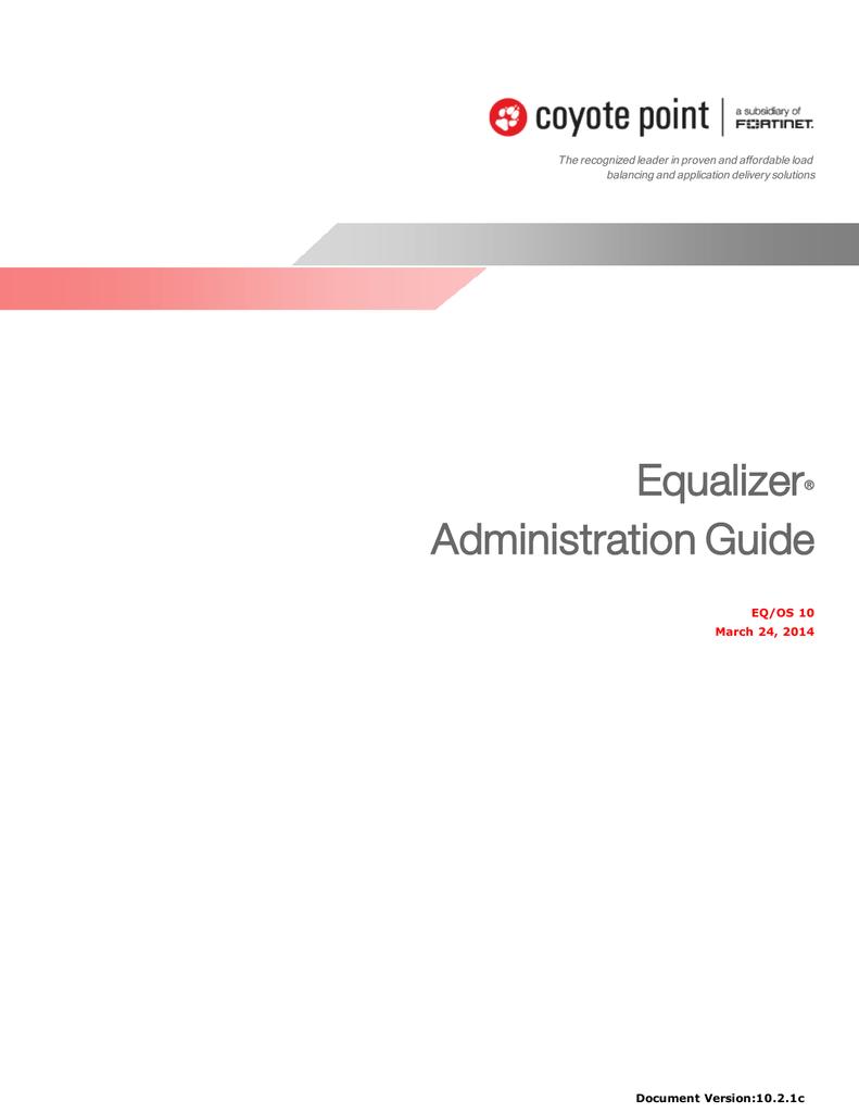 Equalizer Administration Guide 10 2 1c (6 82 MB) PDF