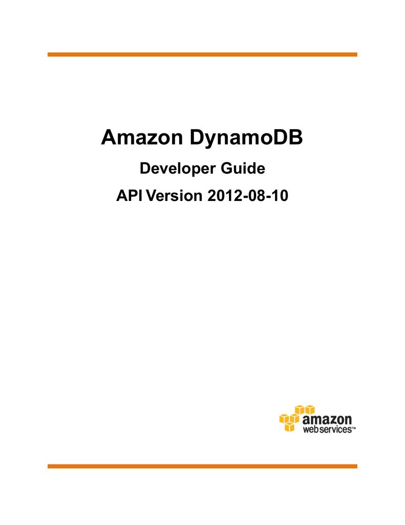 Amazon DynamoDB Developer Guide API Version 2012-08-10