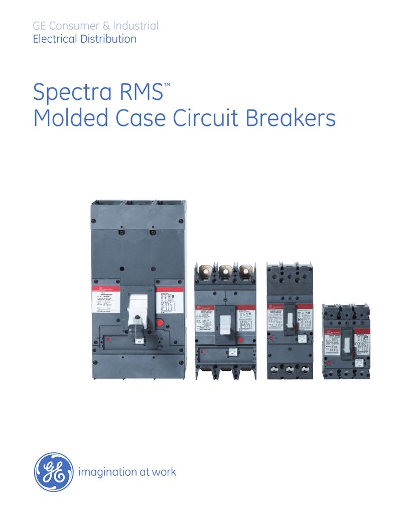Ge Spectra Series Circuit Breakers Working Of