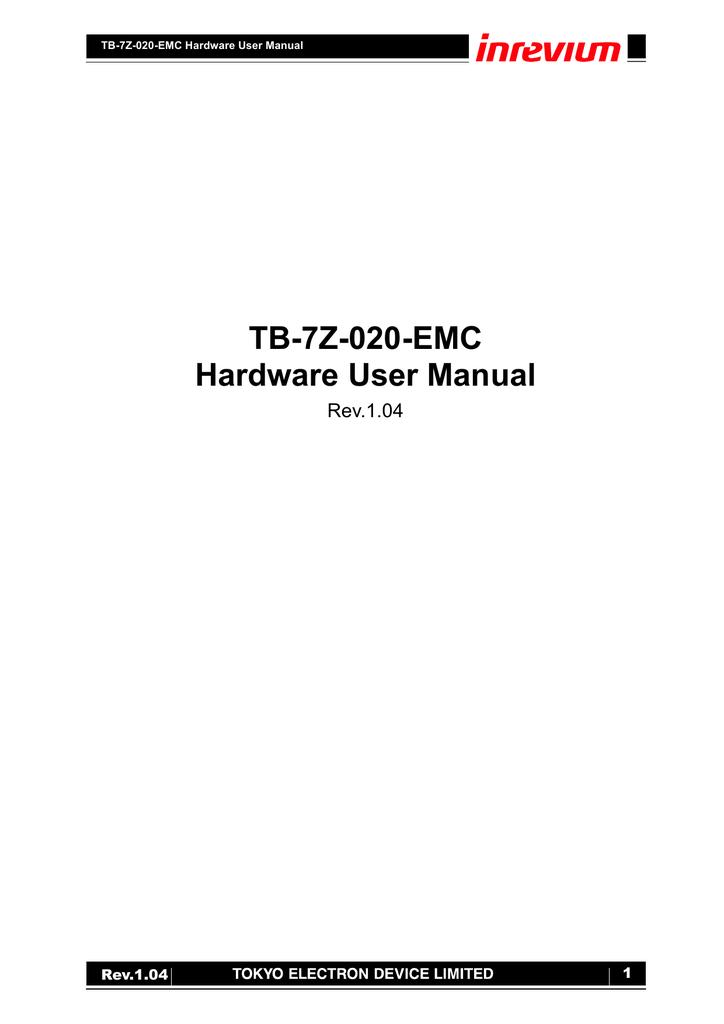 TB-7Z-020-EMC Hardware User Manual Rev 1 04 1   manualzz com