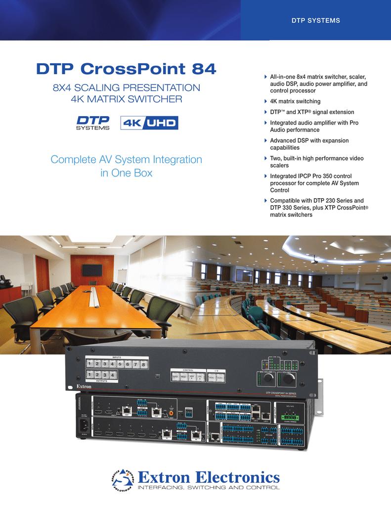 DTP CrossPoint 84 8X4 SCALING PRESENTATION 4K MATRIX