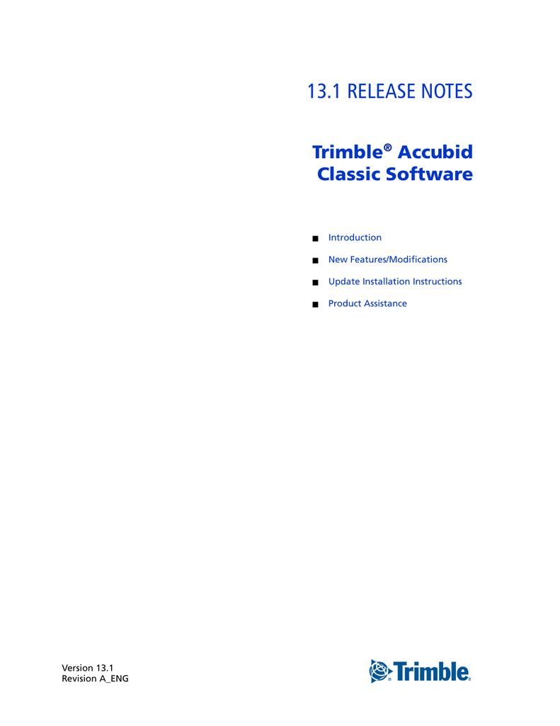 13 1 RELEASE NOTES Trimble Accubid Classic Software