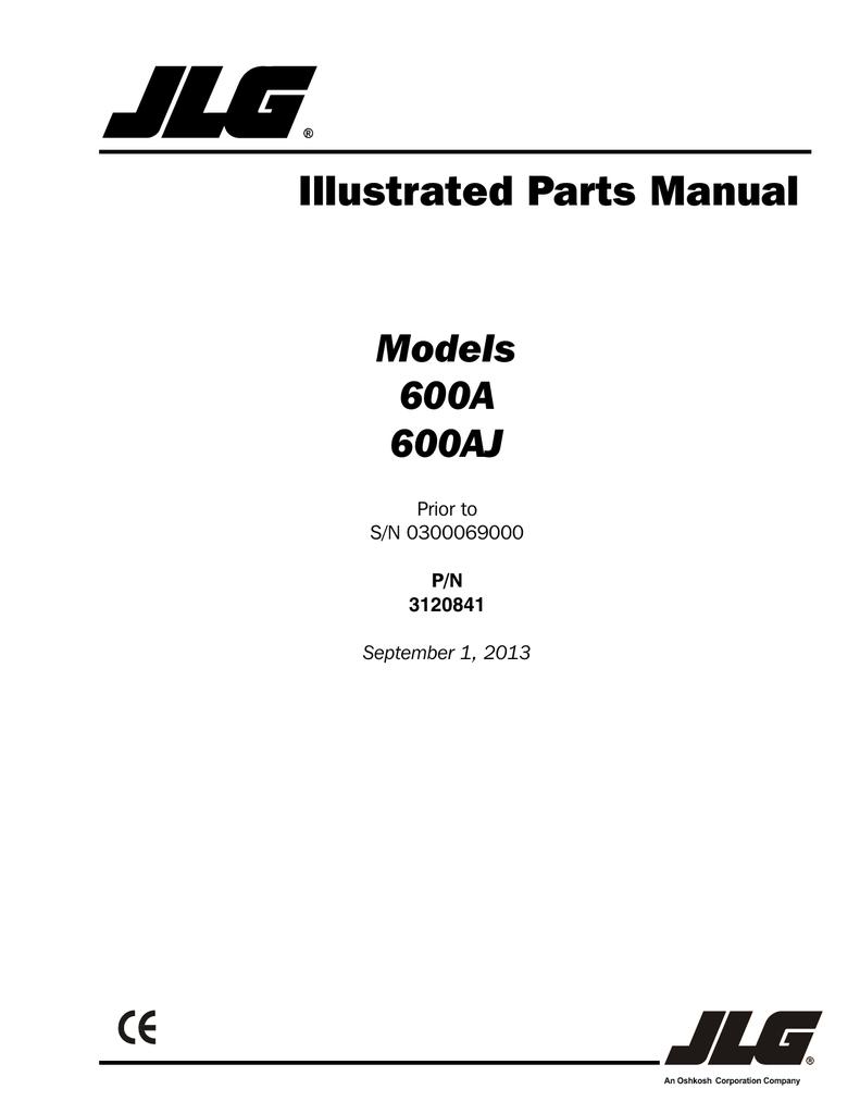 prior to sn-0300069000, jlg 600 a jlg 600aj (pn | manualzz  manualzz