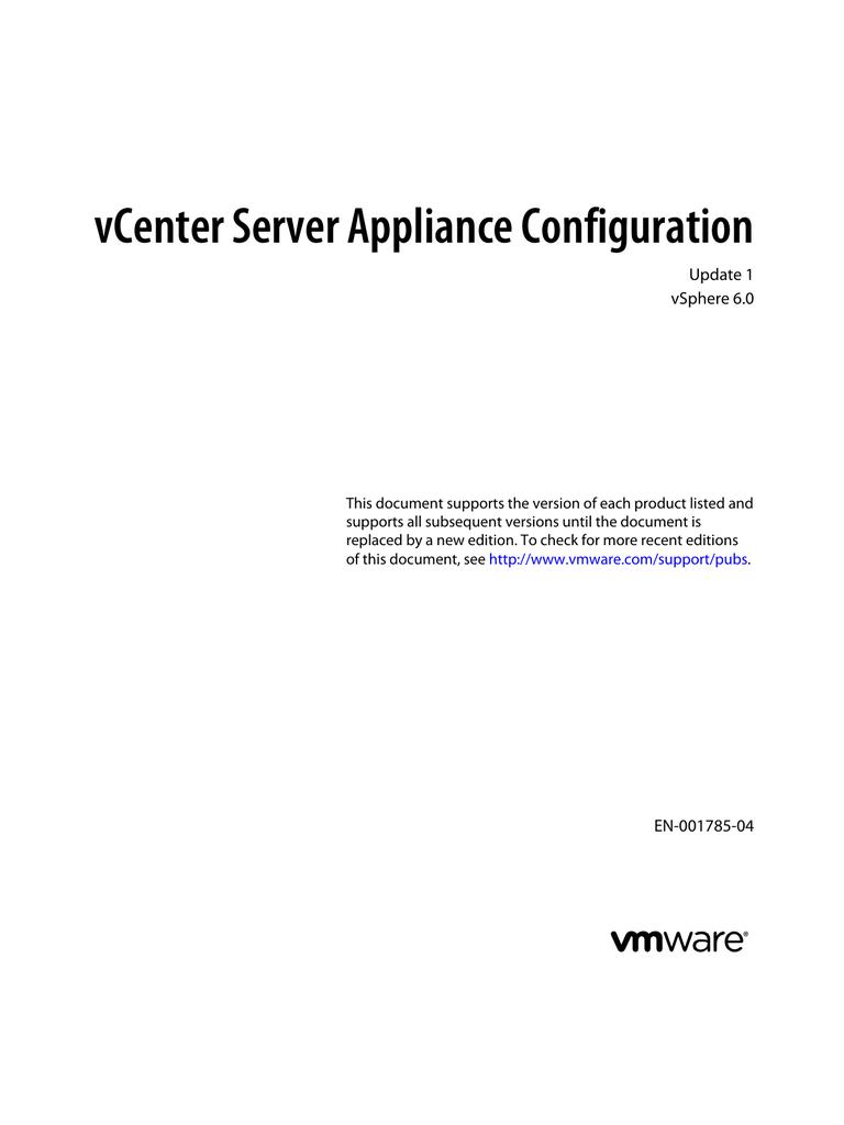 vCenter Server Appliance Configuration Update 1 vSphere 6 0