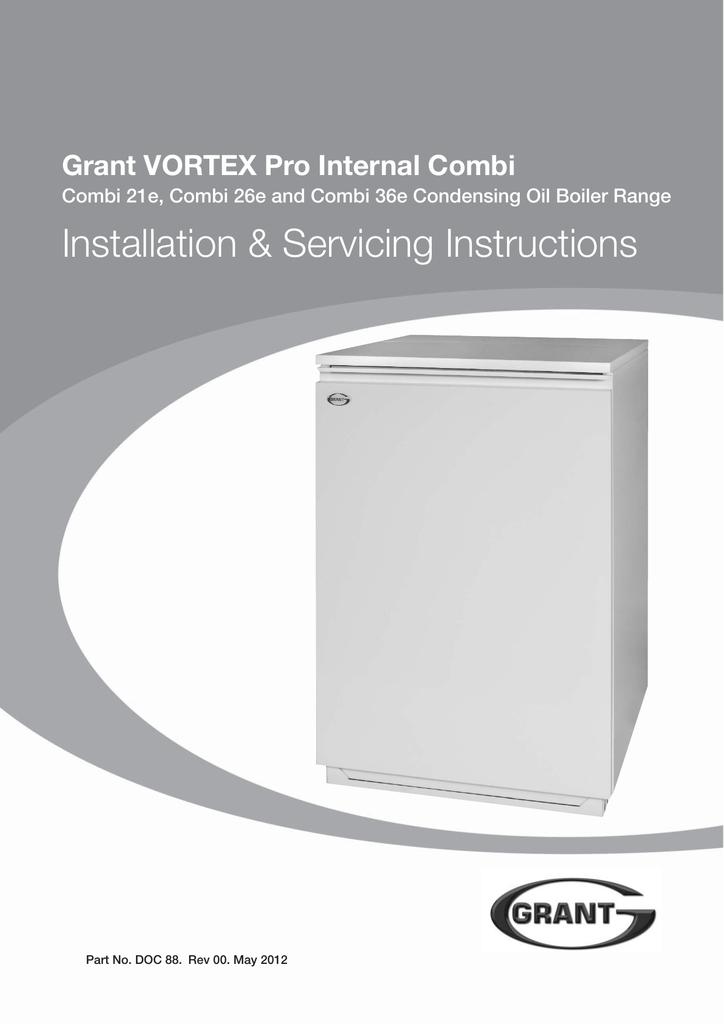 Grant vortex pro combi 26e manuals.