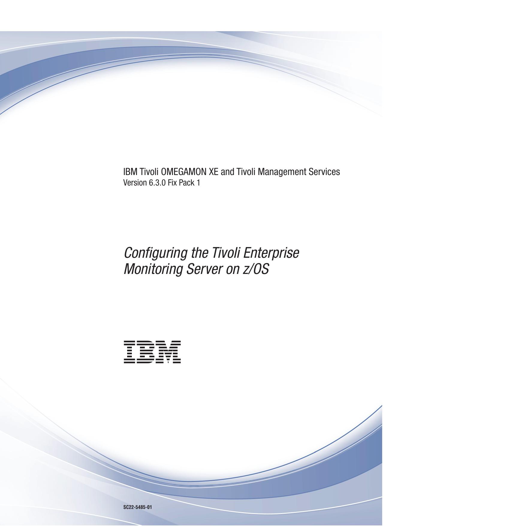 Configuring the Tivoli Enterprise Monitoring Server on z/OS