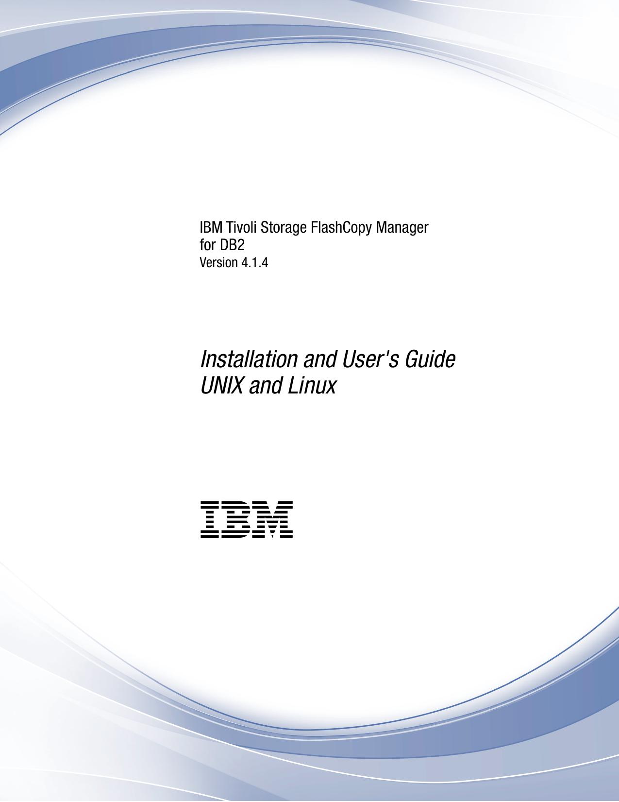 IBM Tivoli Storage FlashCopy Manager for DB2: Installation