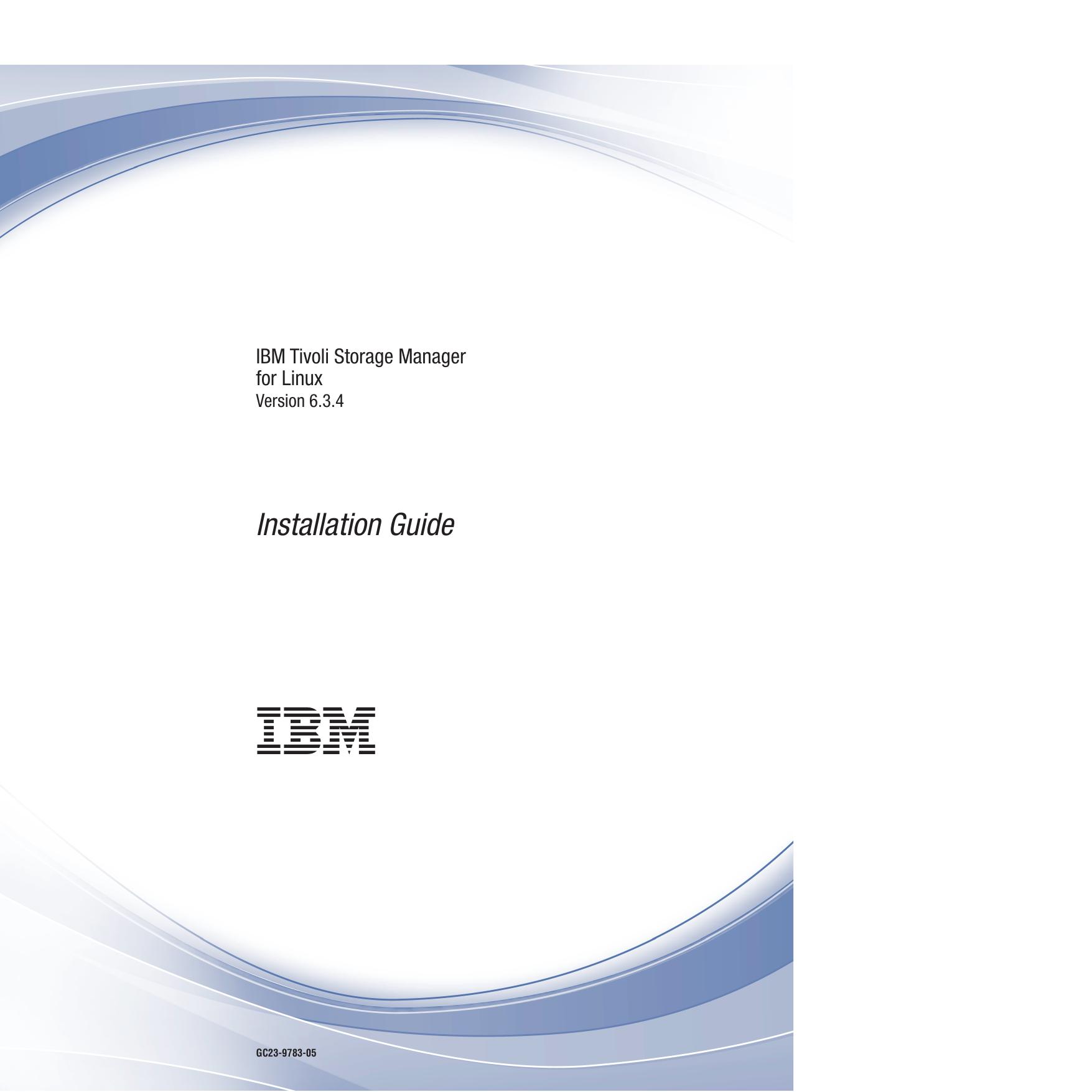 IBM Tivoli Storage Manager for Linux: Installation Guide | manualzz com