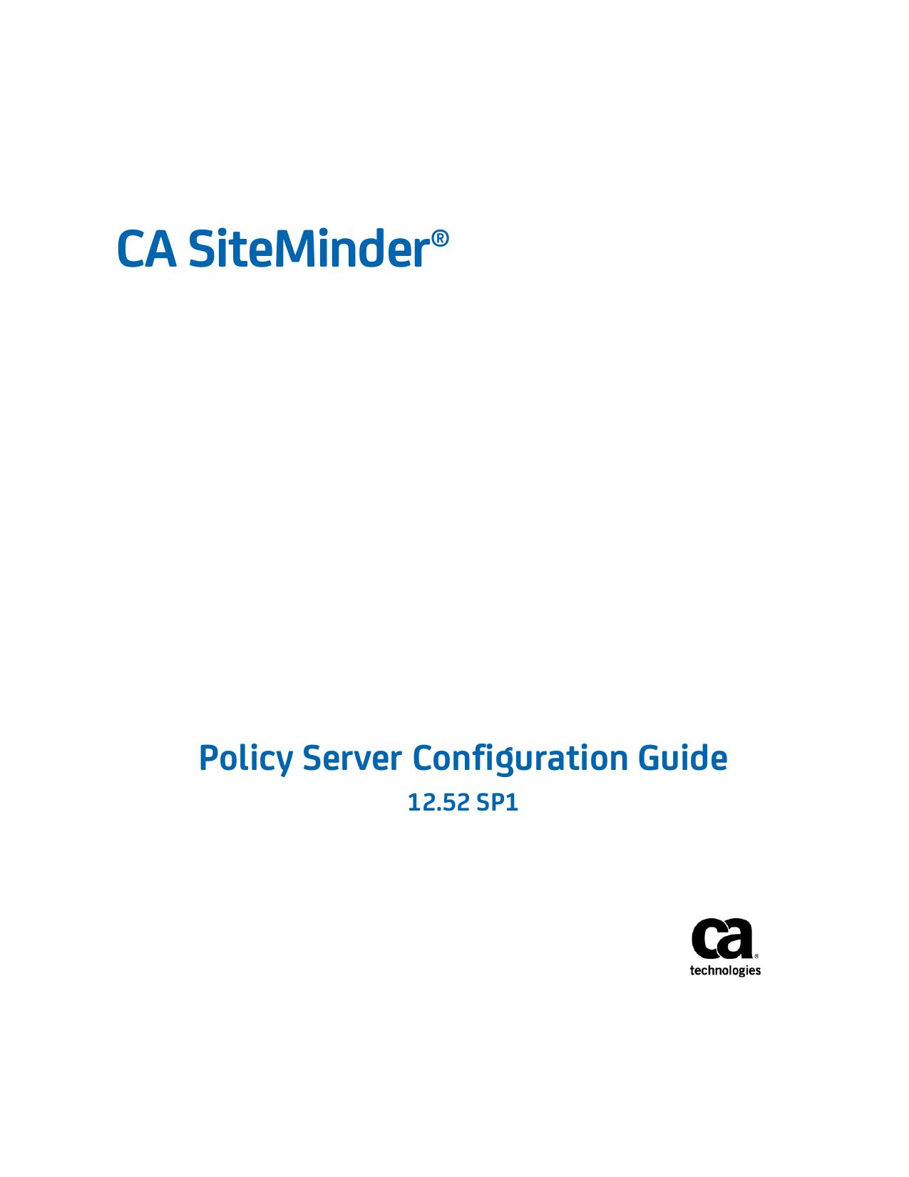 CA SiteMinder Policy Server Configuration Guide | manualzz com