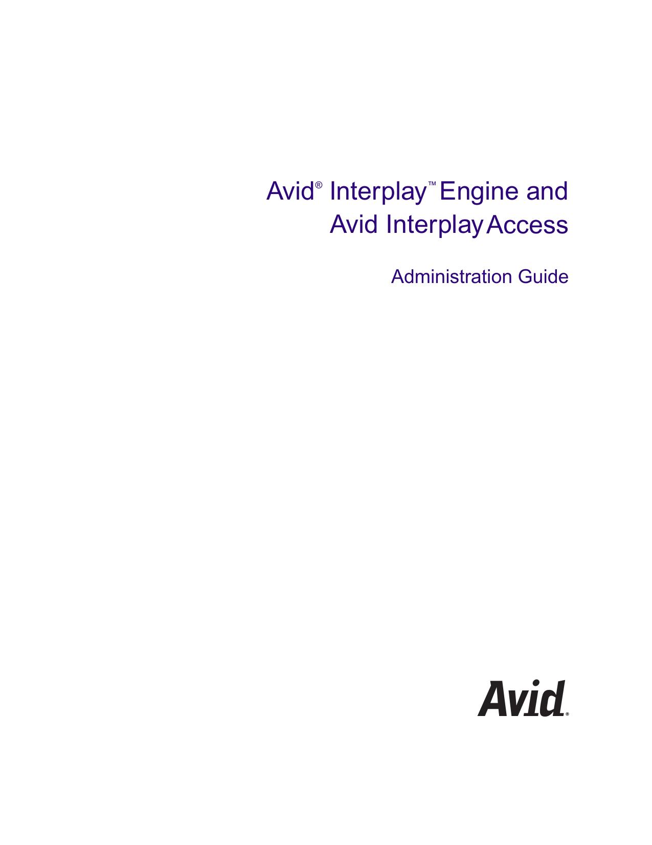Avid Interplay Engine and Avid Interplay Access