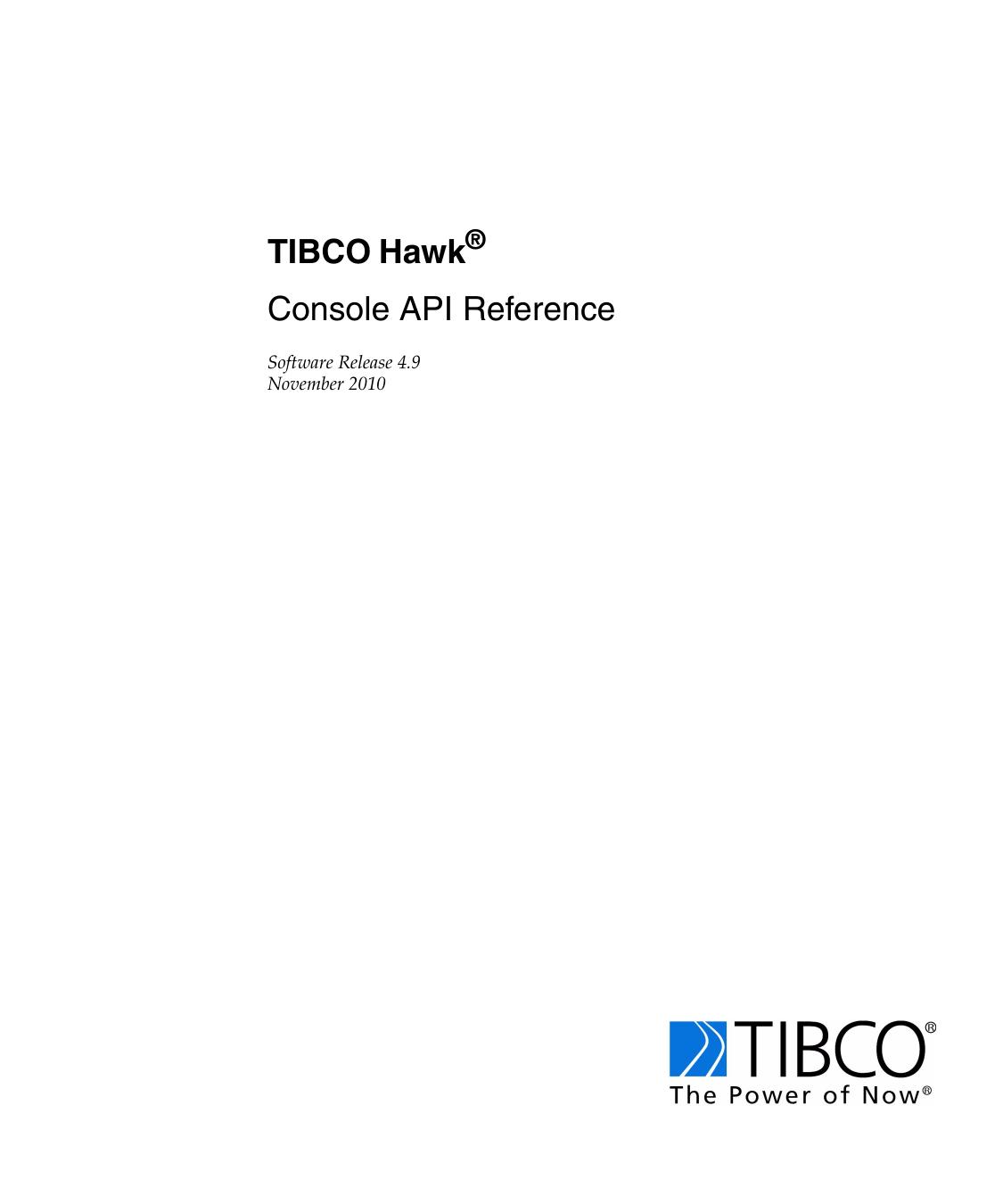 TIBCO Hawk Console API Reference |