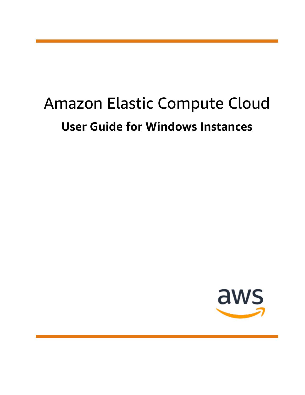 Amazon Elastic Compute Cloud - User Guide for Windows