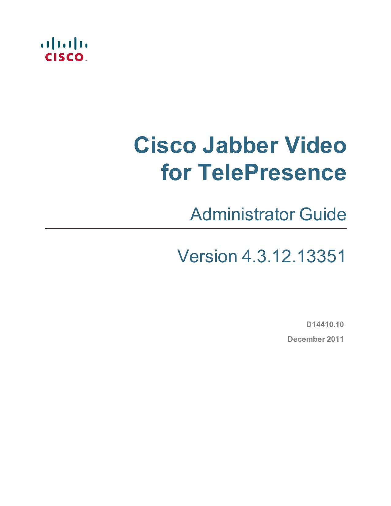 Cisco Jabber Video for TelePresence Administrator Guide (4 3