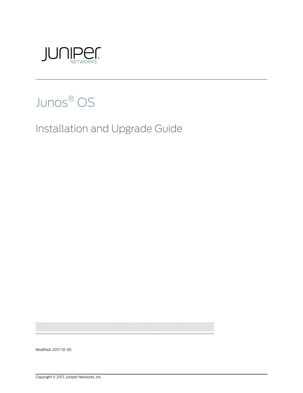 Junos® OS Installation and Upgrade Guide   manualzz com