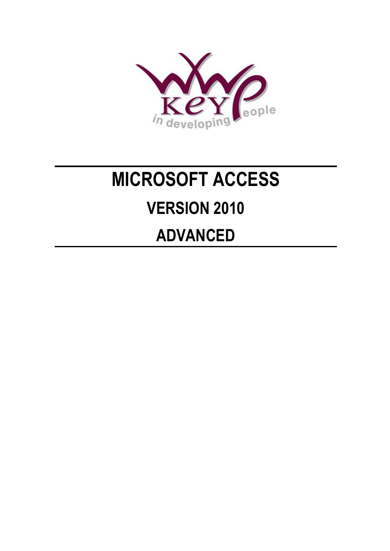 Access 2010: Advanced - WWP Learning and Development Ltd