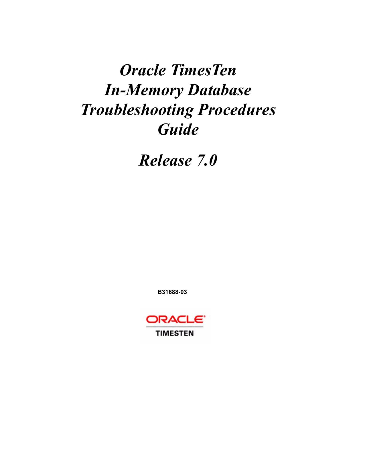 Oracle TimesTen In-Memory Database Troubleshooting