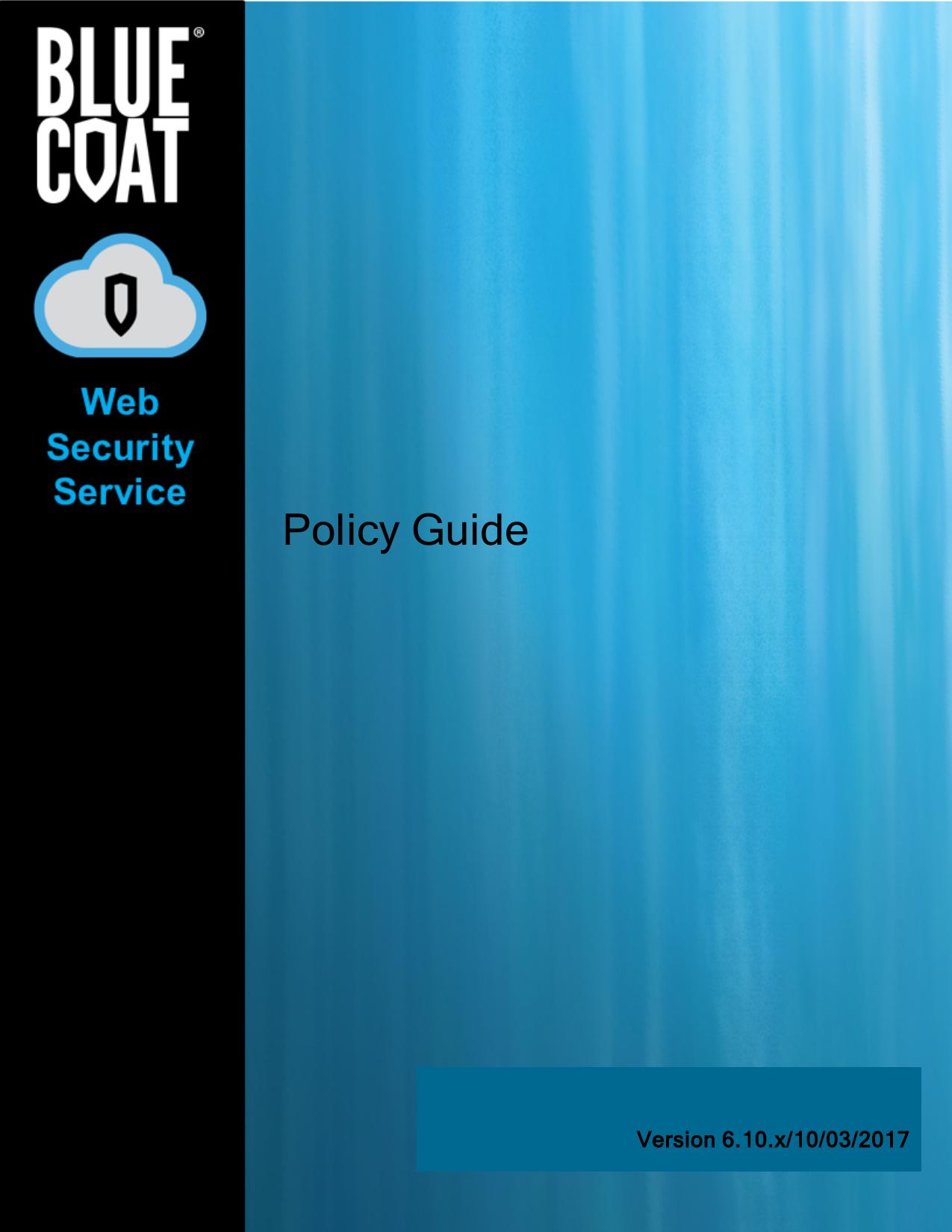 Blue Coat Web Security Service Policy Guide | manualzz com