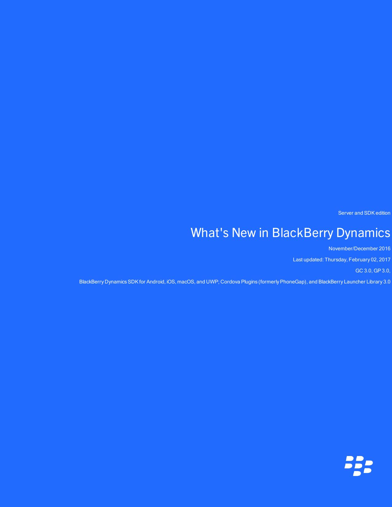 What`s New in BlackBerry Dynamics (Nov/Dec 2016)   manualzz com