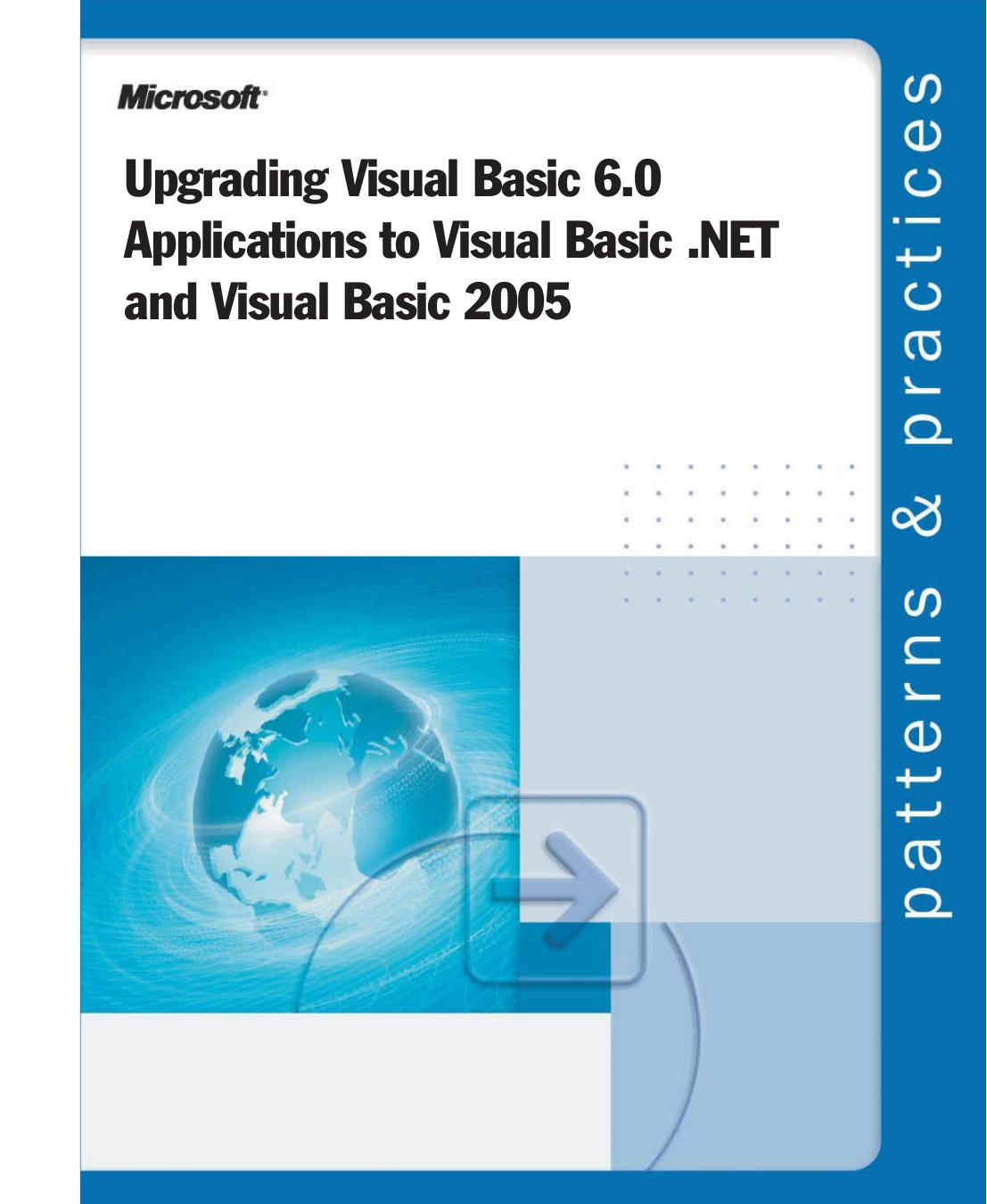 Upgrading Visual Basic 6 0 Applications to Visual Basic  NET and