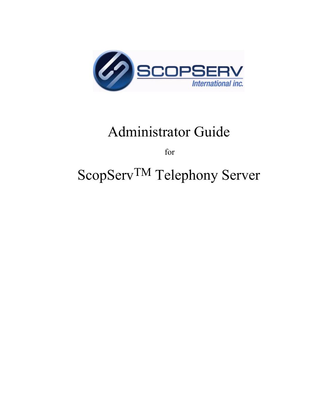 ScopServ Administrator Guide - ScopServ International Inc
