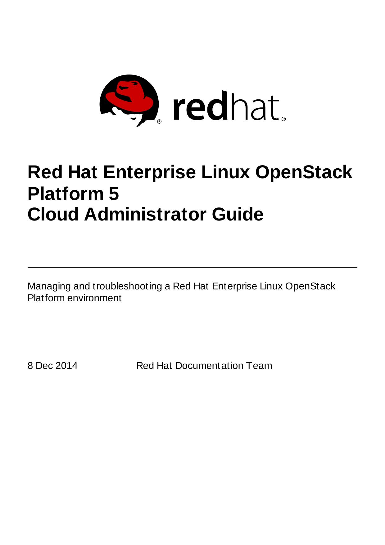 Red Hat Enterprise Linux OpenStack Platform 5 Cloud Administrator