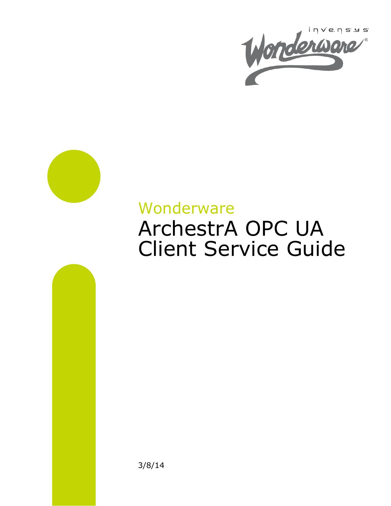 ArchestrA OPC UA Client Service Guide | manualzz com