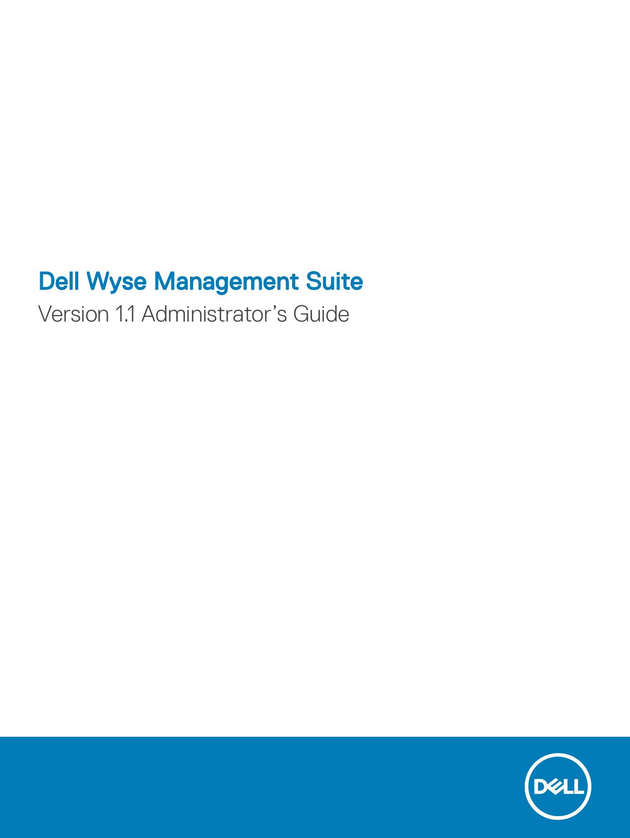 Dell Wyse Management Suite Version 1 1 Administrator'   manualzz com