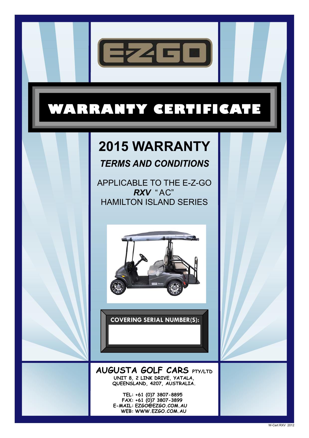 Warranty Certificate - RXV HI - 2015.pub | manualzz.com on gas powered golf carts sale, electric golf carts sale, golf cart utility cart, custom golf carts sale, golf cart trailers, golf cart brands, golf cart repair, golf cart accessories, yamaha golf carts sale, ez go golf carts sale, golf cart seat belts,