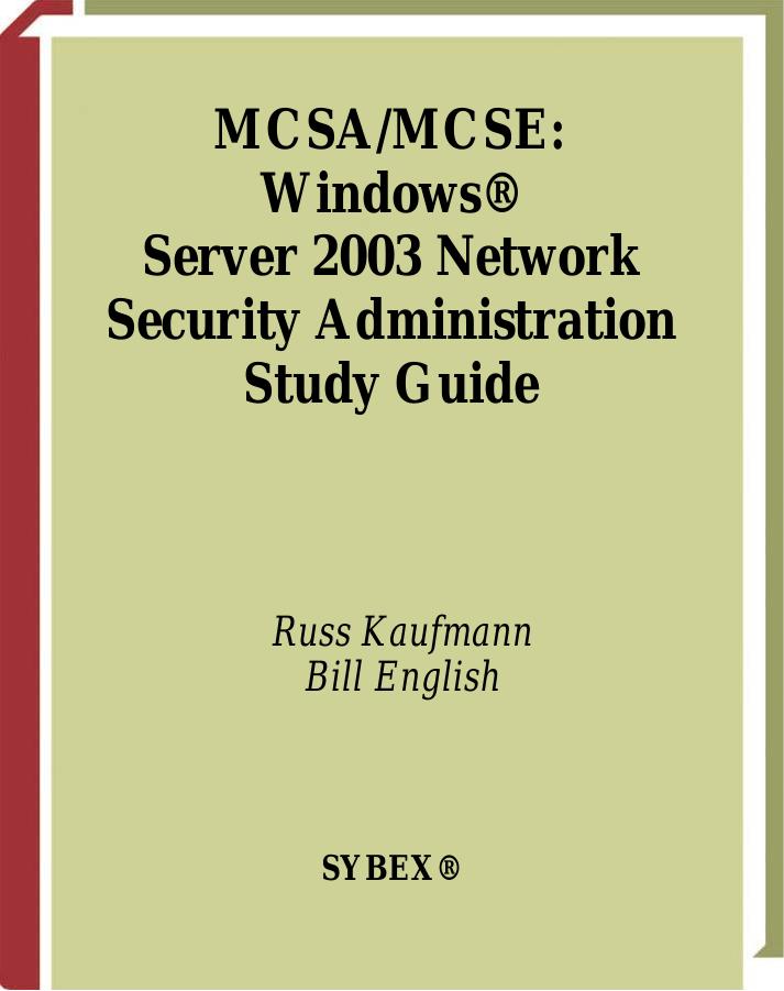 MCSA/MCSE Windows Server 2003 Network Security